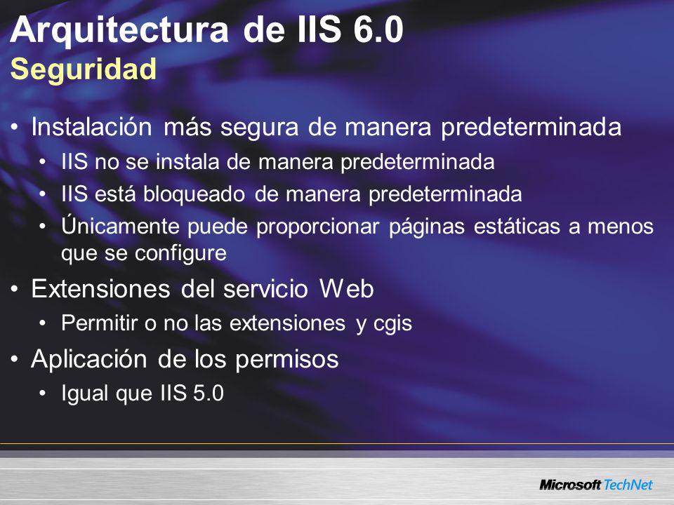 Arquitectura de IIS 6.0 Seguridad