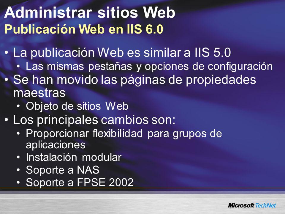 Administrar sitios Web Publicación Web en IIS 6.0