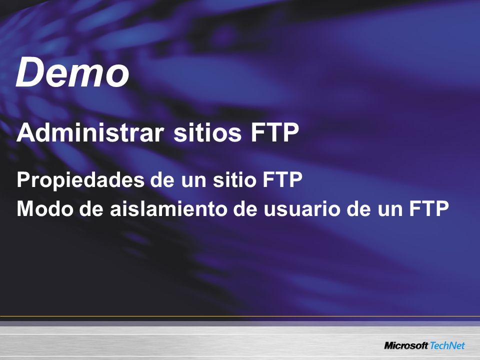 Demo Administrar sitios FTP Propiedades de un sitio FTP