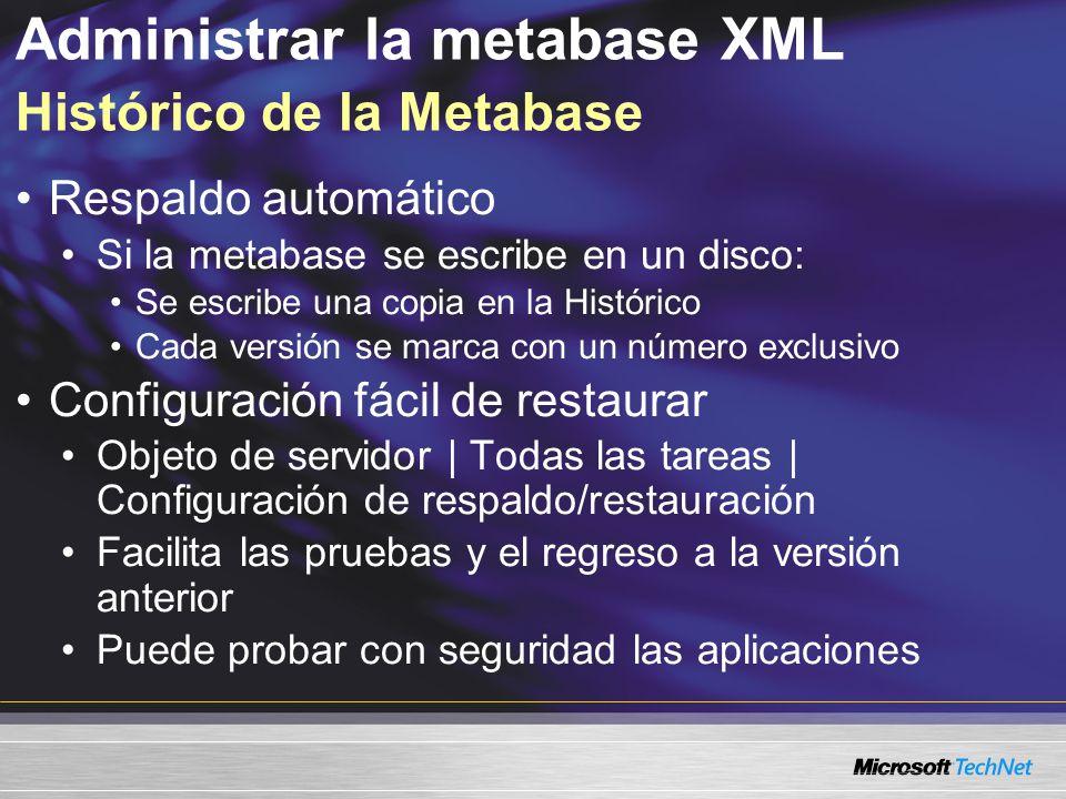 Administrar la metabase XML Histórico de la Metabase