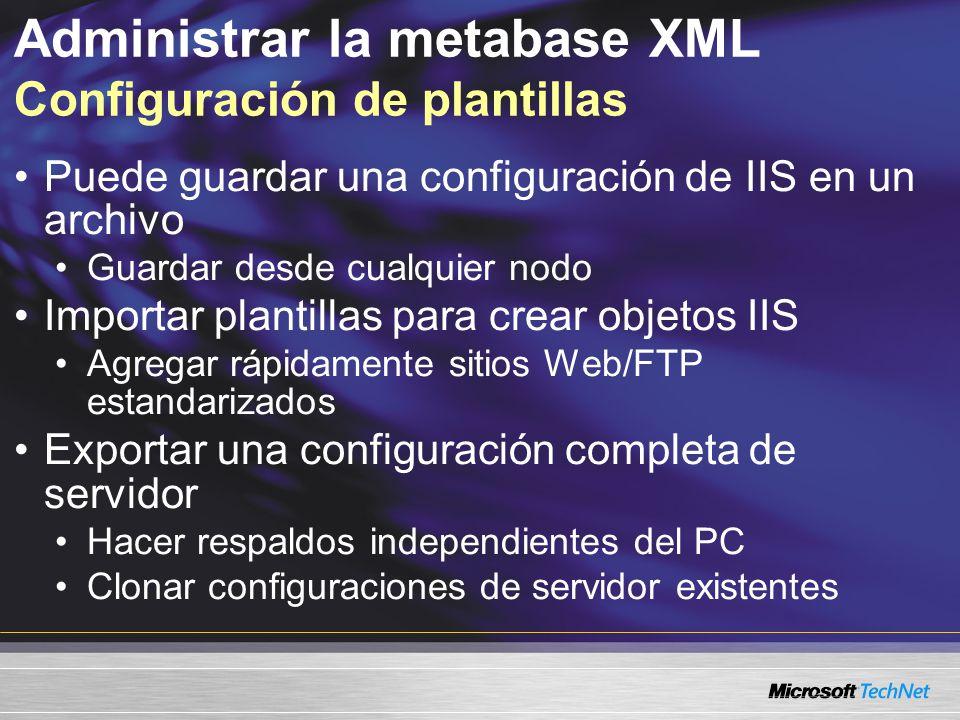 Administrar la metabase XML Configuración de plantillas