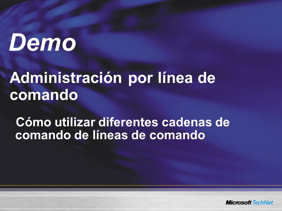 Demo Administración por línea de comando