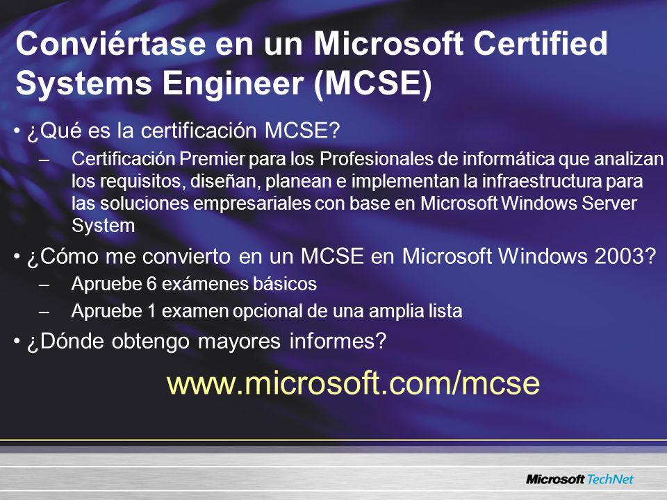 Conviértase en un Microsoft Certified Systems Engineer (MCSE)