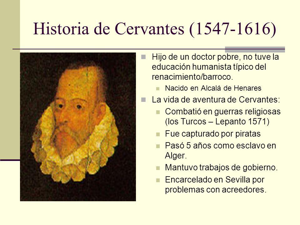 Historia de Cervantes (1547-1616)
