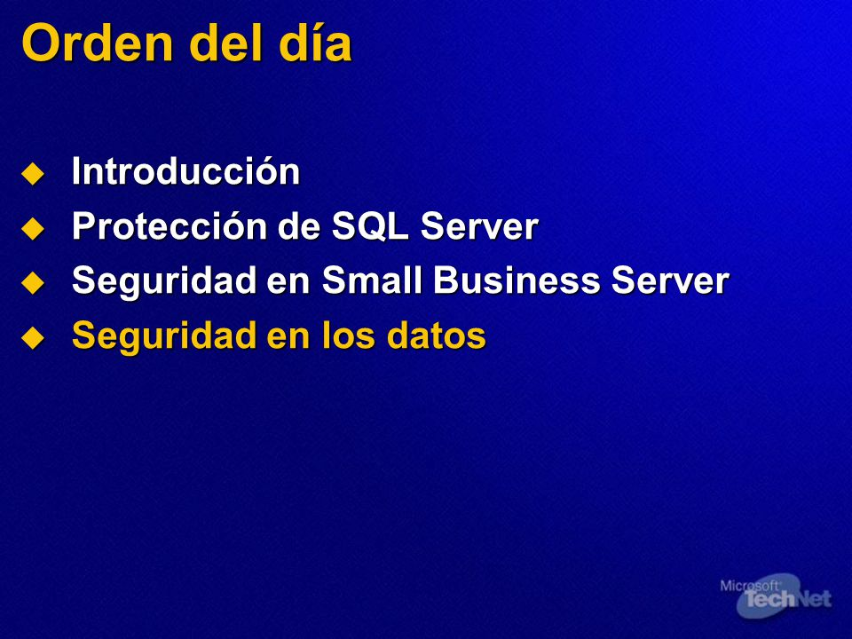 Orden del día Introducción Protección de SQL Server