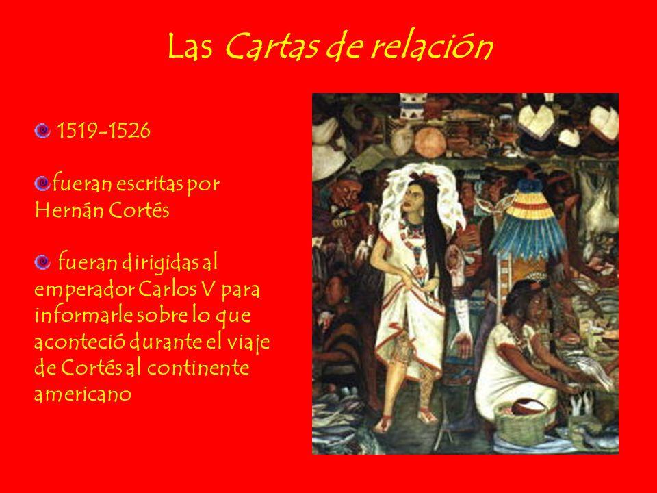 Las Cartas de relación 1519-1526 fueran escritas por Hernán Cortés