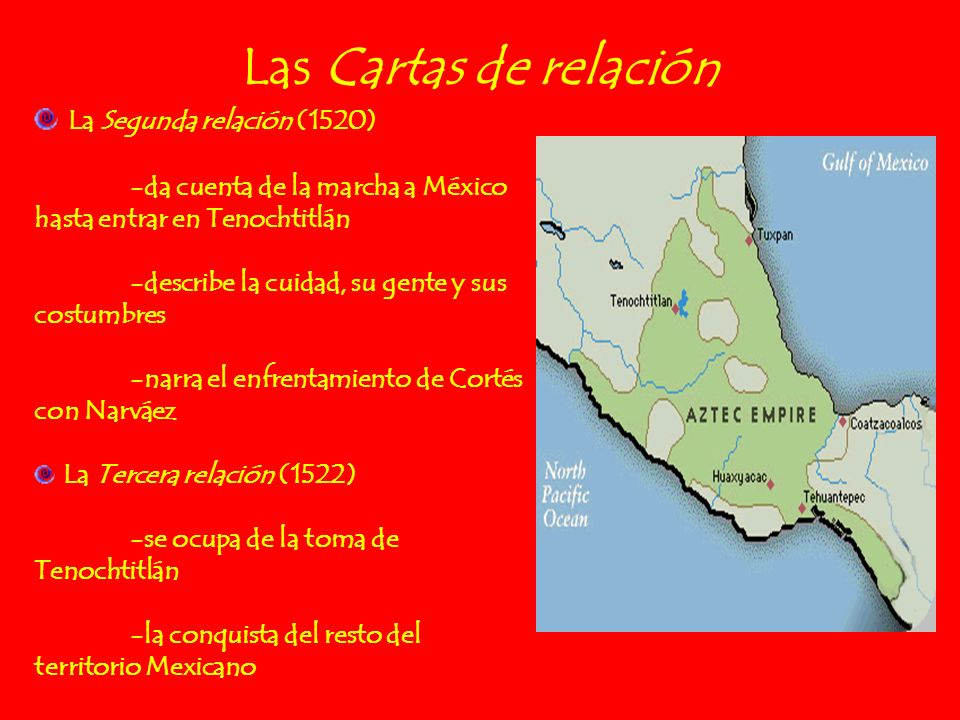 Las Cartas de relación La Segunda relación (1520)