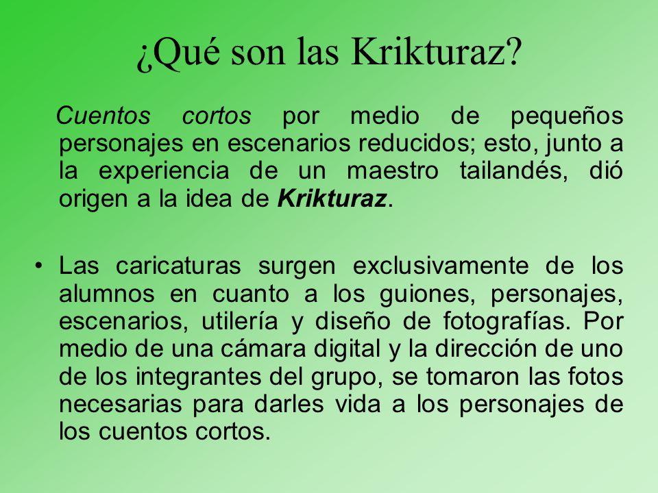¿Qué son las Krikturaz