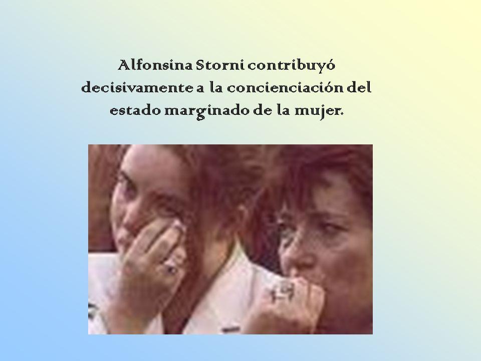 Alfonsina Storni contribuyó decisivamente a la concienciación del estado marginado de la mujer.
