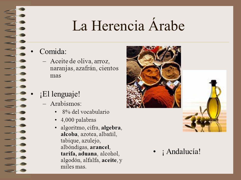 La Herencia Árabe Comida: ¡El lenguaje! ¡ Andalucía!