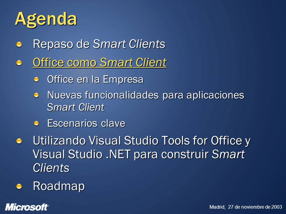 Agenda Repaso de Smart Clients Office como Smart Client