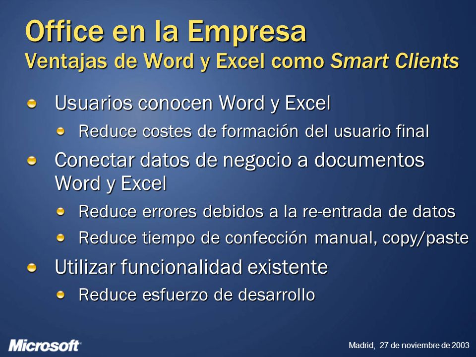 Office en la Empresa Ventajas de Word y Excel como Smart Clients