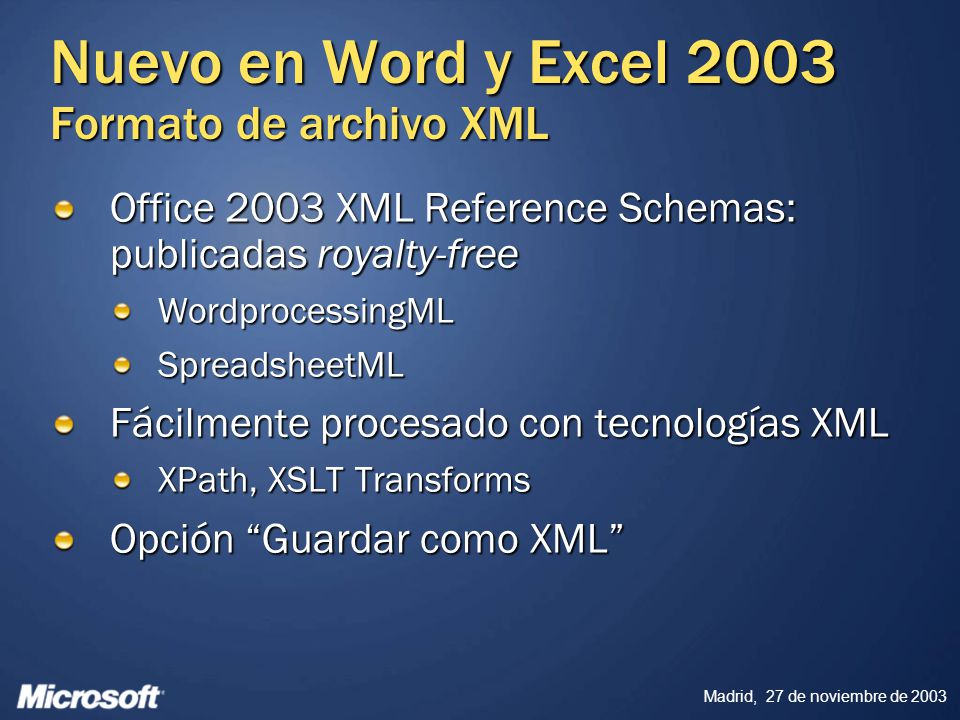 Nuevo en Word y Excel 2003 Formato de archivo XML