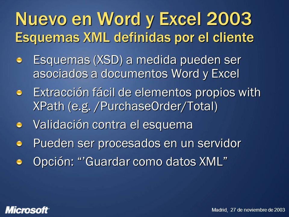Nuevo en Word y Excel 2003 Esquemas XML definidas por el cliente