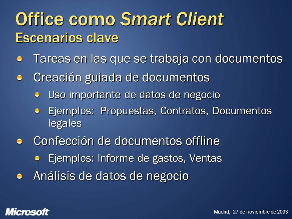 Office como Smart Client Escenarios clave