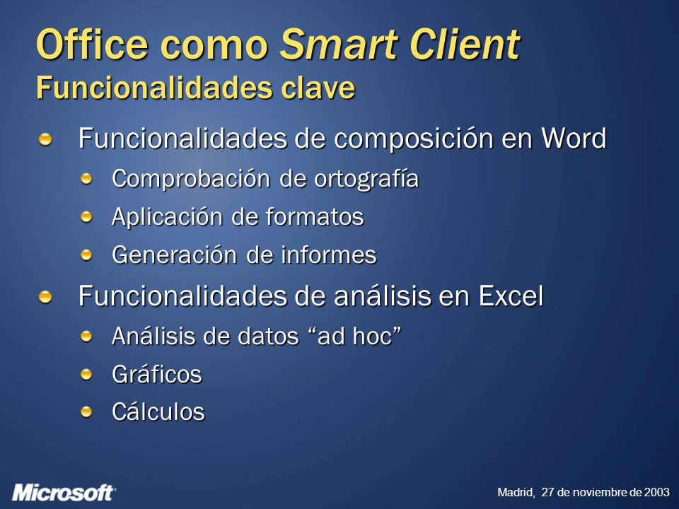 Office como Smart Client Funcionalidades clave
