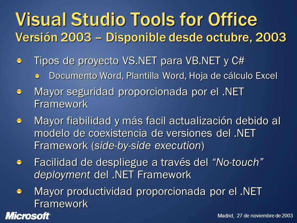 Visual Studio Tools for Office Versión 2003 – Disponible desde octubre, 2003