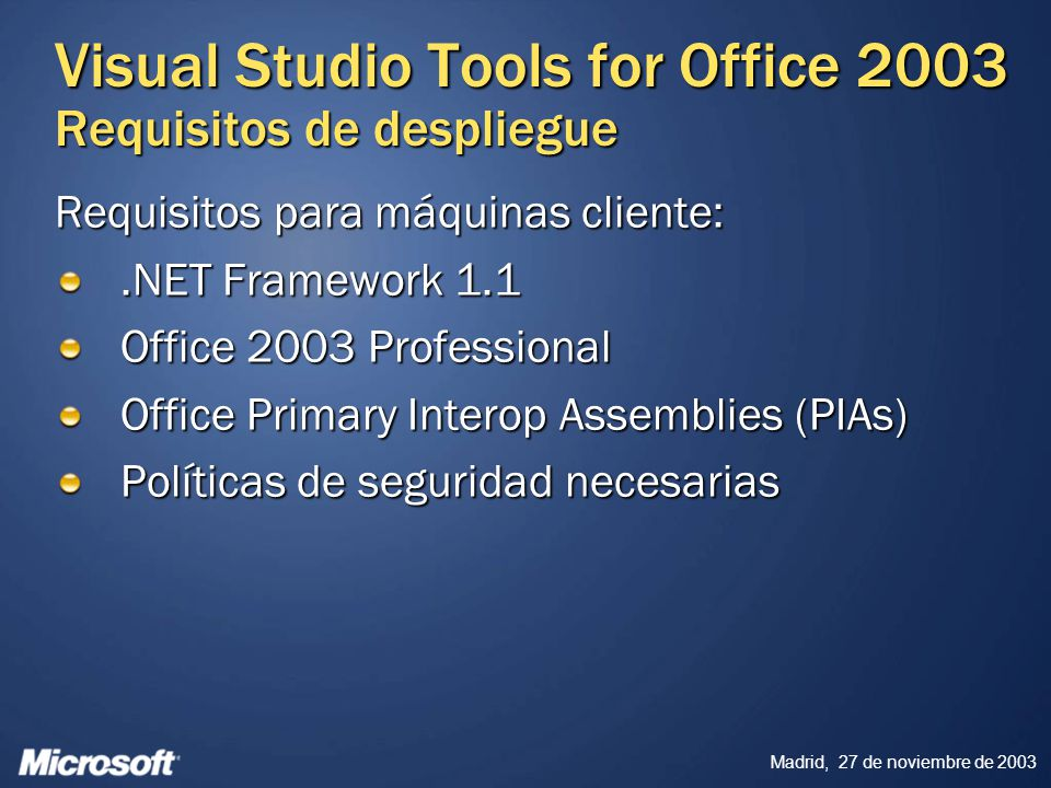Visual Studio Tools for Office 2003 Requisitos de despliegue