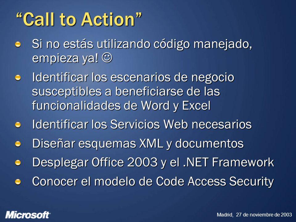 Call to Action Si no estás utilizando código manejado, empieza ya! 