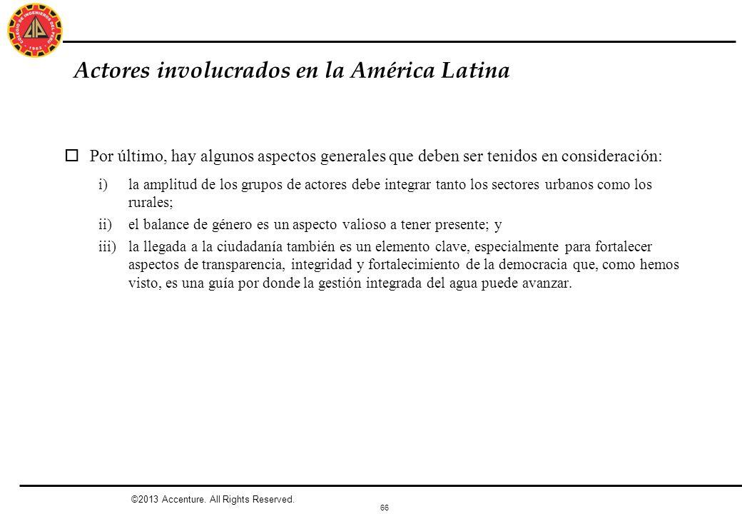 Actores involucrados en la América Latina