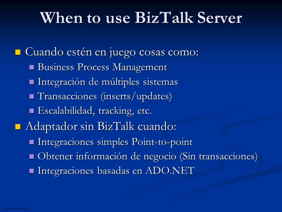 When to use BizTalk Server