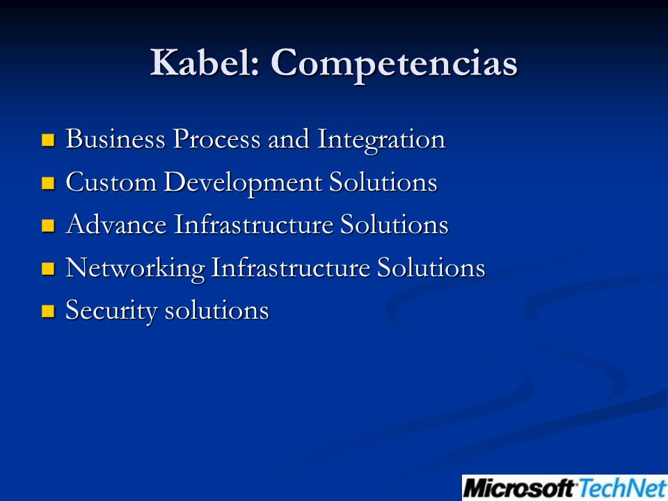 Kabel: Competencias Business Process and Integration