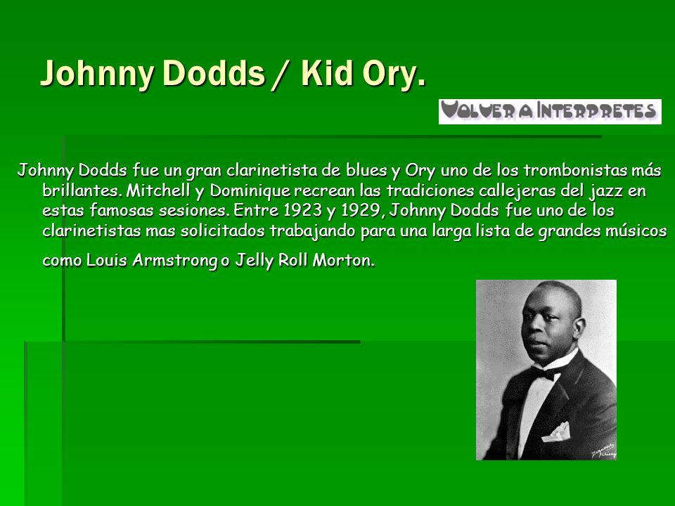 Johnny Dodds / Kid Ory.