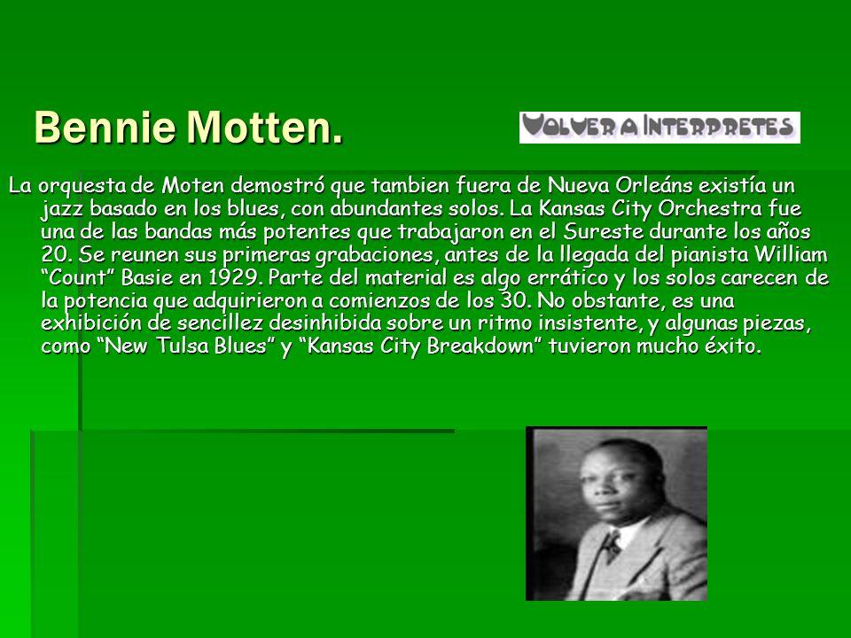 Bennie Motten.