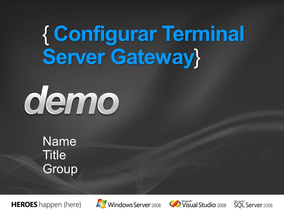 { Configurar Terminal Server Gateway}