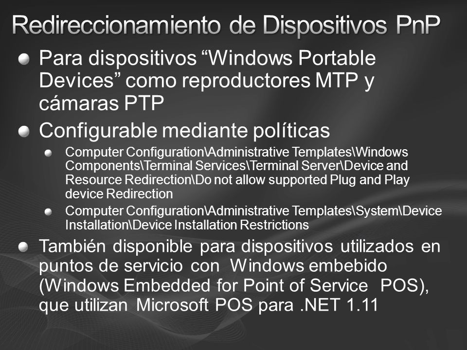Redireccionamiento de Dispositivos PnP
