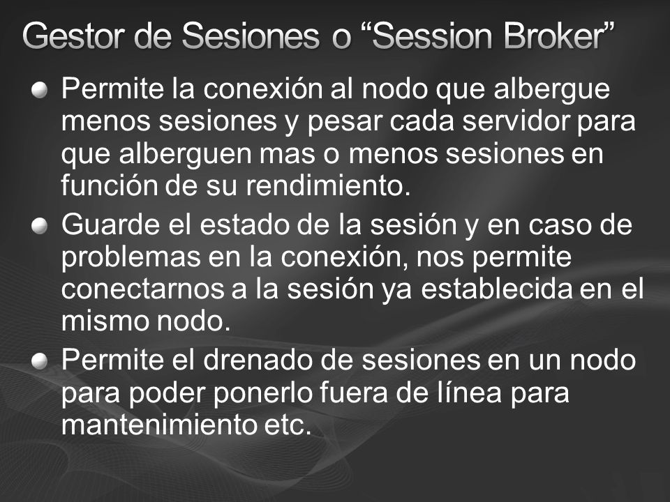 Gestor de Sesiones o Session Broker
