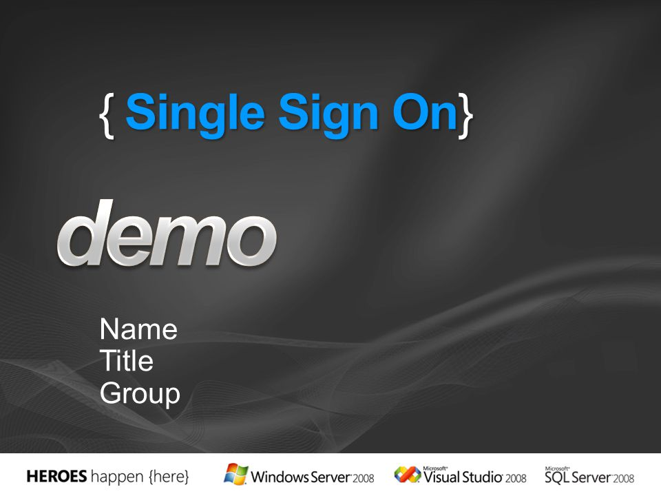 demo { Single Sign On} Name Title Group 4/1/2017 7:02 PM