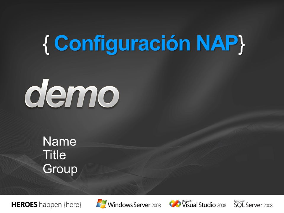 demo { Configuración NAP} Name Title Group 4/1/2017 7:03 PM