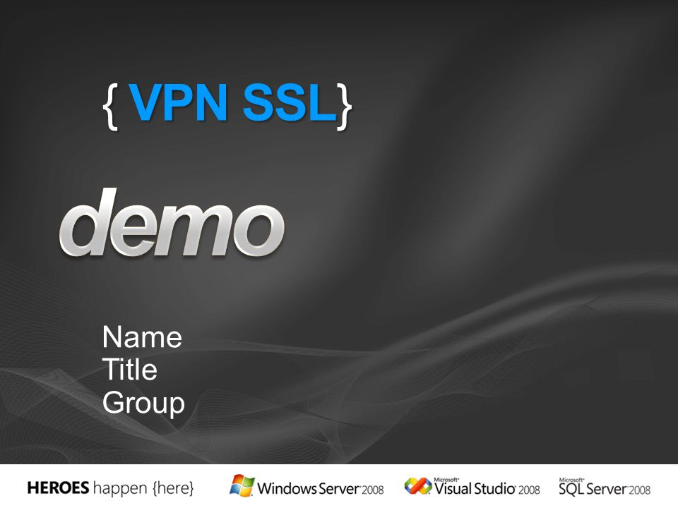 demo { VPN SSL} Name Title Group 4/1/2017 7:03 PM