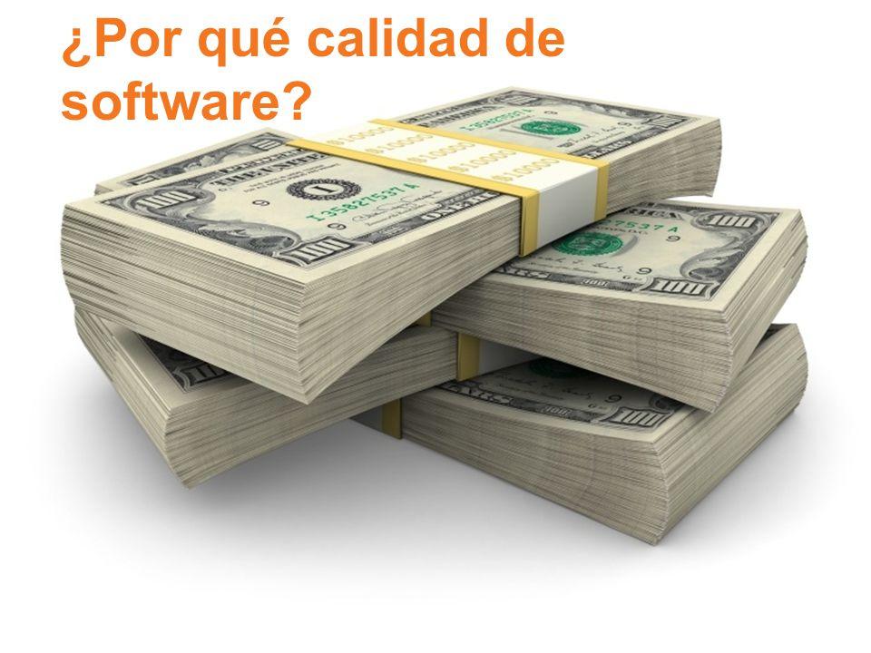 ¿Por qué calidad de software