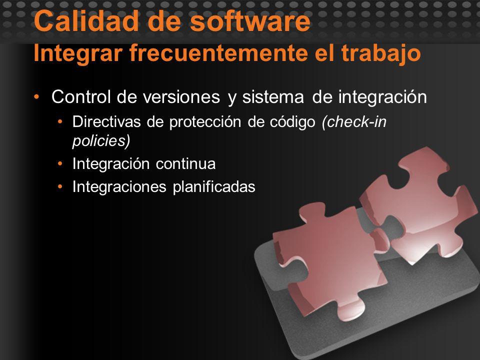 Calidad de software Integrar frecuentemente el trabajo