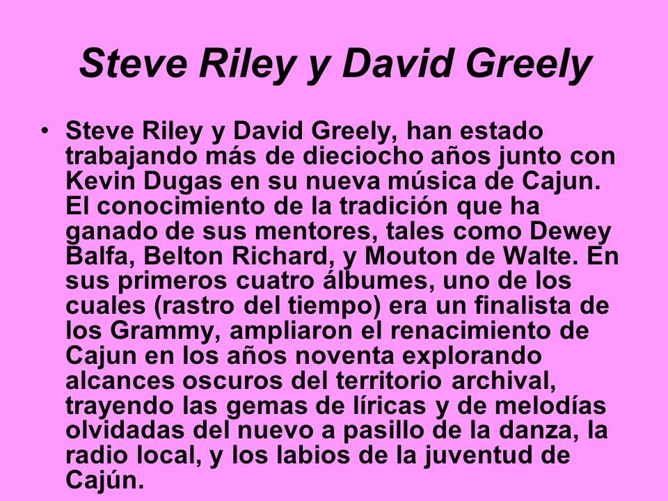 Steve Riley y David Greely