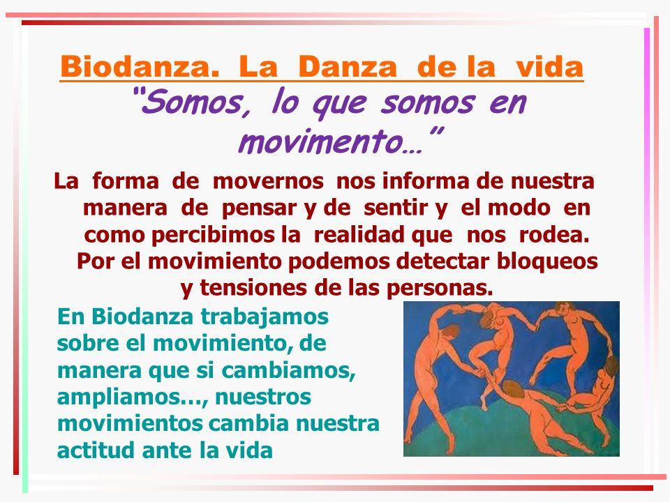 Biodanza. La Danza de la vida