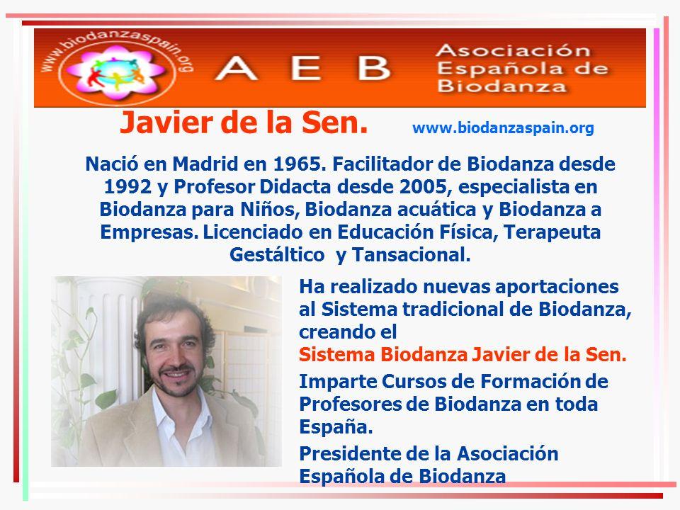 Javier de la Sen. www.biodanzaspain.org