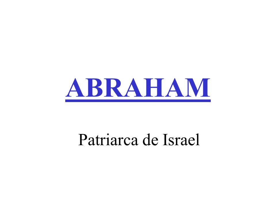 ABRAHAM Patriarca de Israel