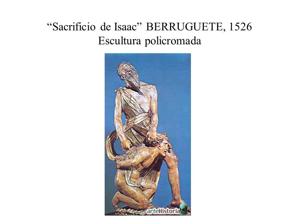 Sacrificio de Isaac BERRUGUETE, 1526 Escultura policromada