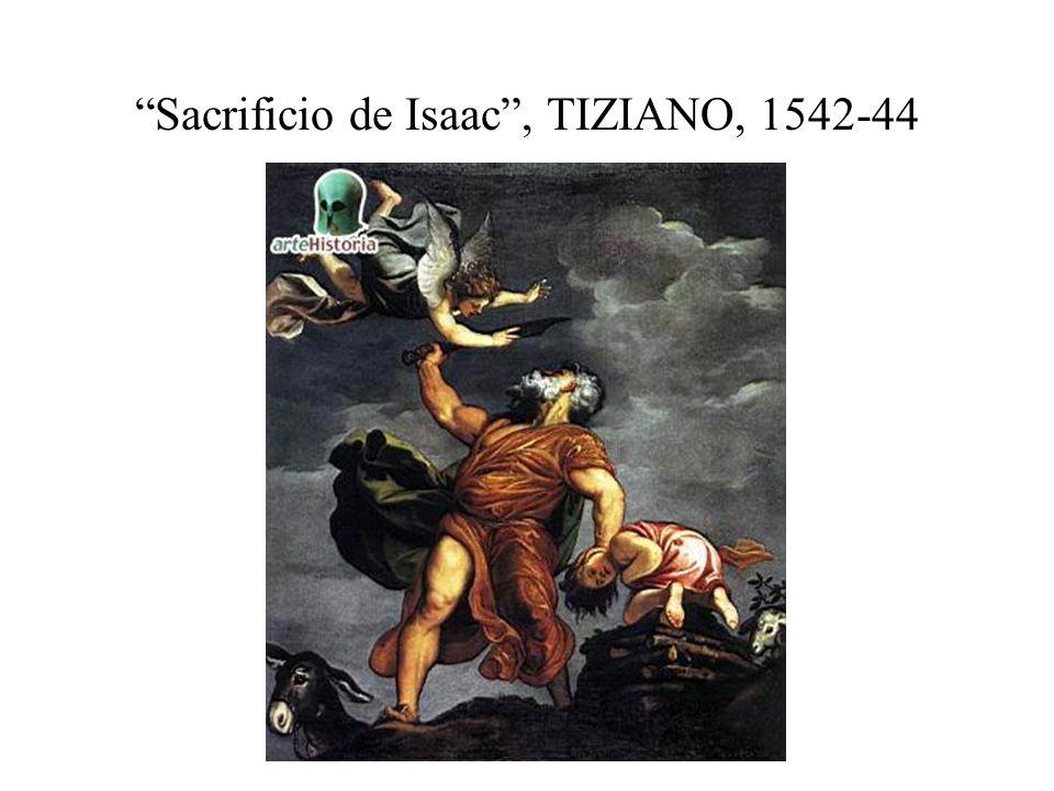 Sacrificio de Isaac , TIZIANO, 1542-44