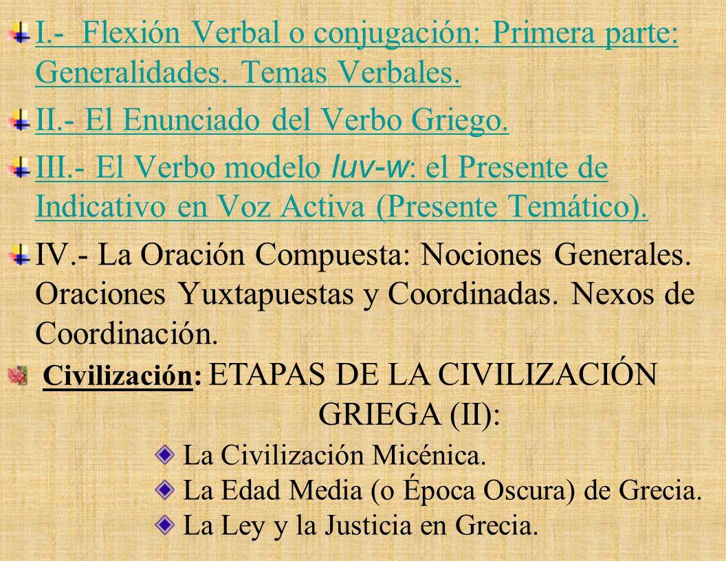 II.- El Enunciado del Verbo Griego.