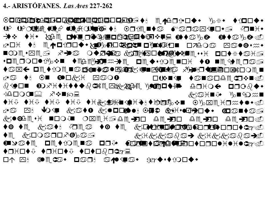 4.- ARISTÓFANES. Las Aves 227-262