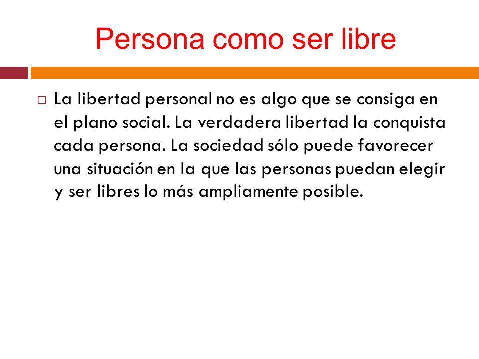 Persona como ser libre