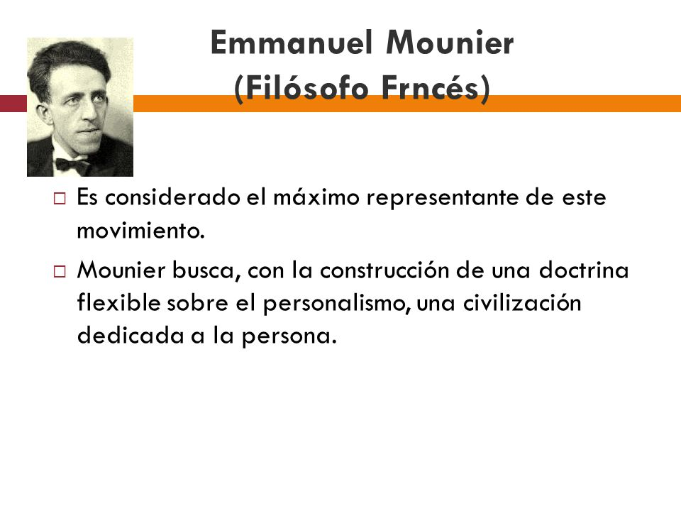 Emmanuel Mounier (Filósofo Frncés)