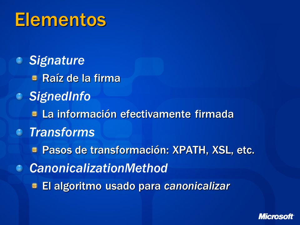 Elementos Signature SignedInfo Transforms CanonicalizationMethod