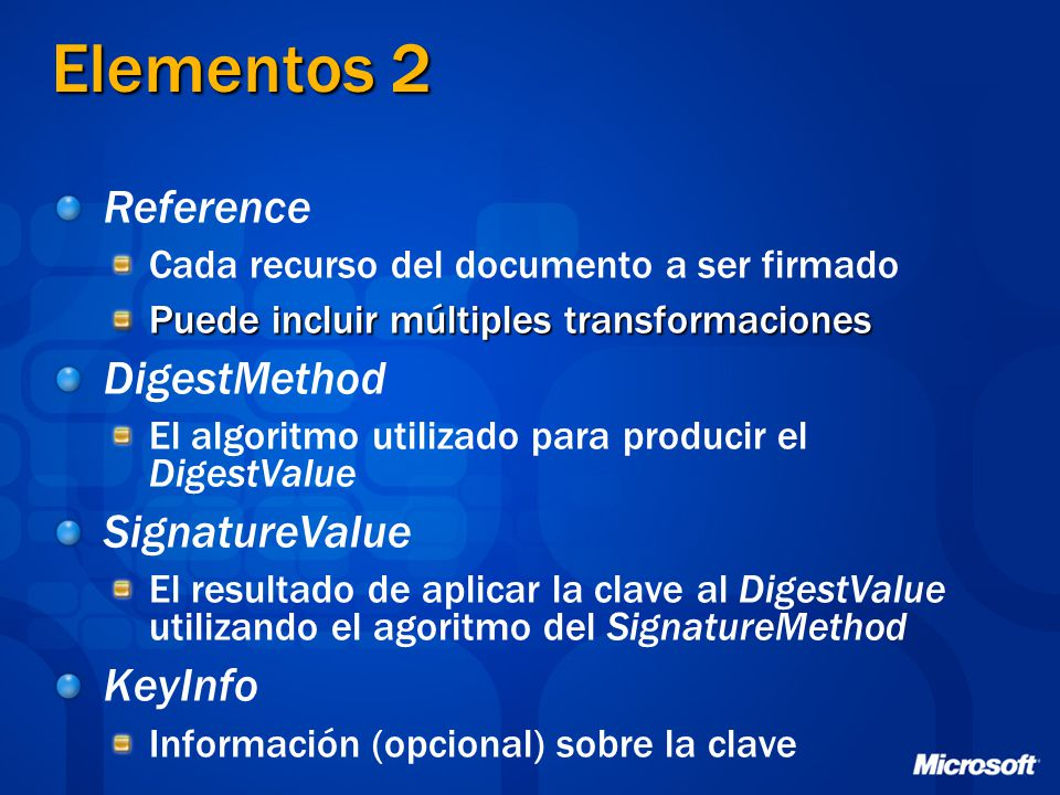 Elementos 2 Reference DigestMethod SignatureValue KeyInfo