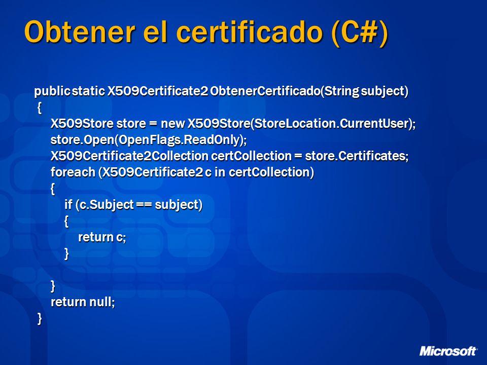 Obtener el certificado (C#)
