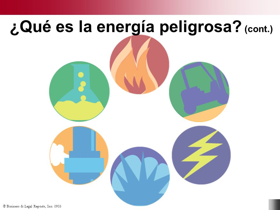 ¿Qué es la energía peligrosa (cont.)